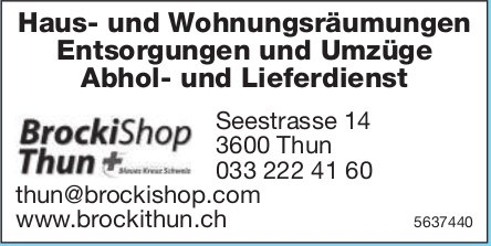 BrockiShop Thun,  Thun - Haus- und Wohnungsräumungen,  Entsorgungen und Umzüge