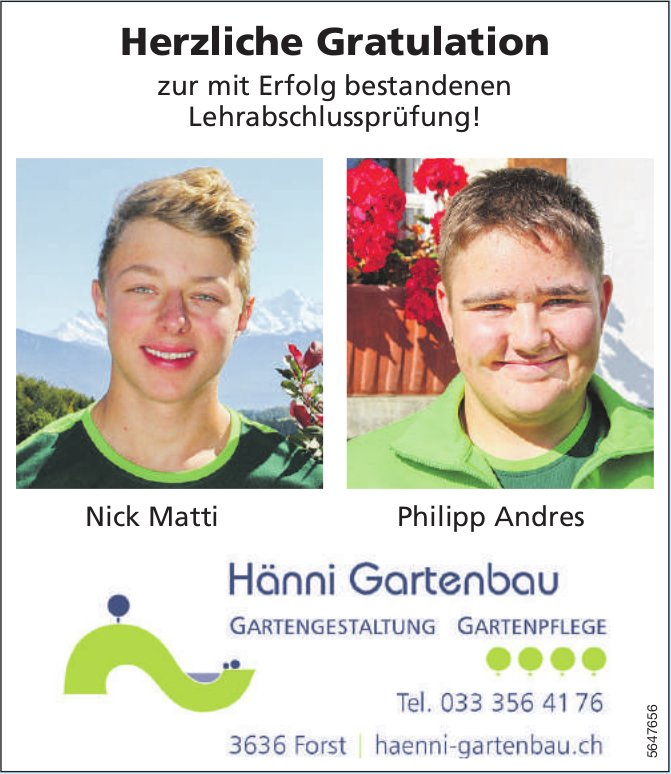Hänni Gartenbau, Herzliche Gratulation! Nick Matti und Philipp Andres