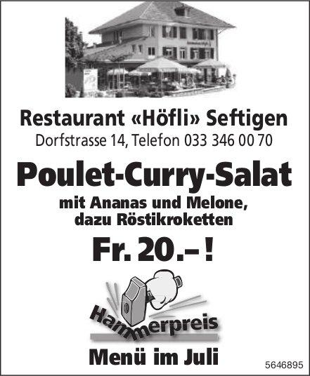 Restaurant «Höfli» Seftigen - Menü im Juli: Poulet-Curry-Salat