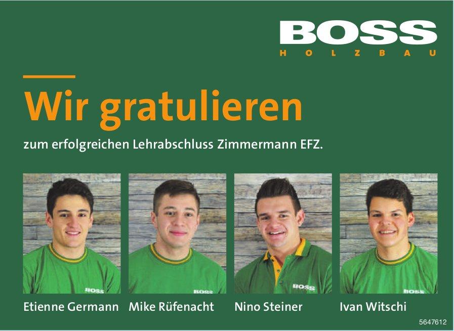 Boss Holzbau, Wir gratulieren! Etienne Germann, Mike Rüfenacht, Nino Steiner, Ivan Witschi