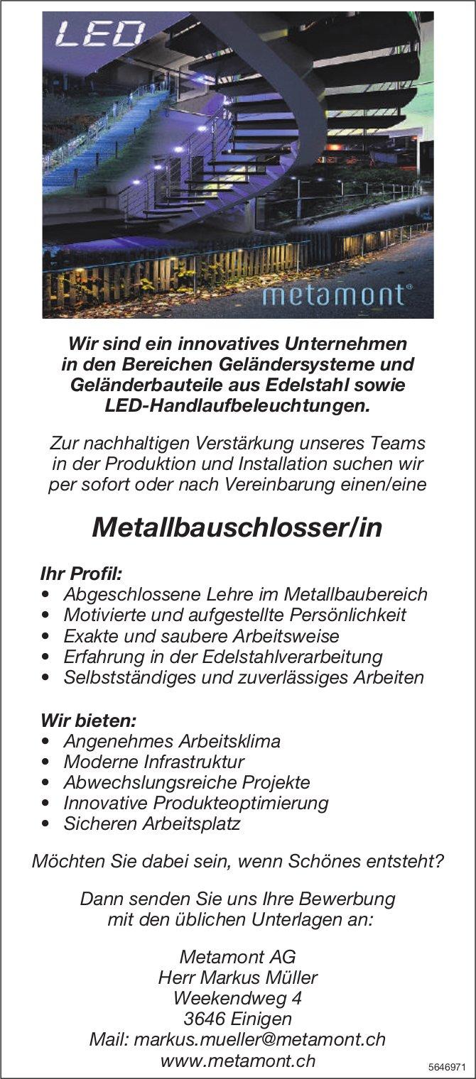 Metallbauschlosser/in, Metamont AG, Einigen,  gesucht