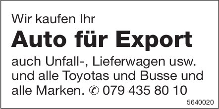 Wir kaufen Ihr Auto für Export