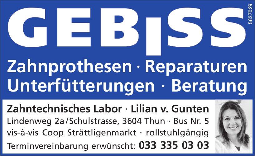 Zahntechnisches Labor,  Lilian v. Gunten, Thun - Zahnprothesen,  Reparaturen,  Unterfütterungen