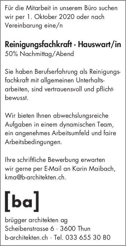 Reinigungsfachkraft · Hauswart/in 50% Nachmittag/Abend, Brügger Architekten AG, gesucht