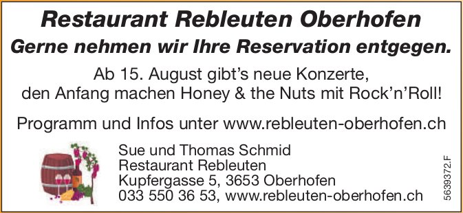 Restaurant Rebleuten Oberhofen - Ab 15. Aug. gibt's neue Konzerte, Honey & the Nuts mit Rock'n'Roll!