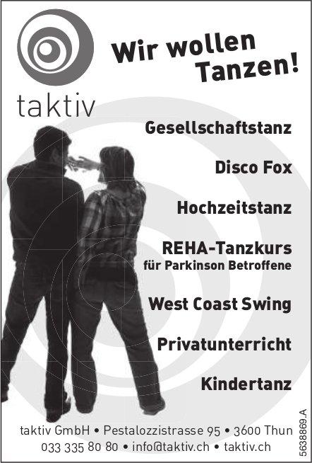 Taktiv GmbH - Wir wollen Tanzen!