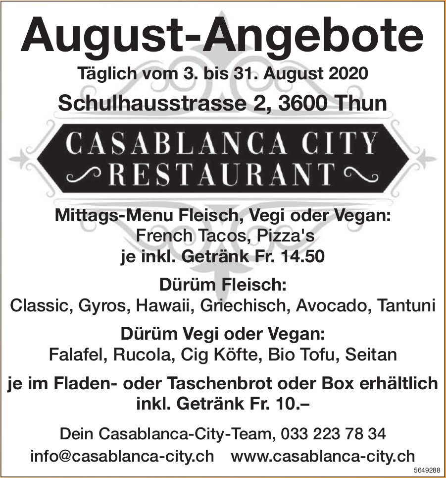 Casablanca-City Restaurant, Thun - August-Angebote