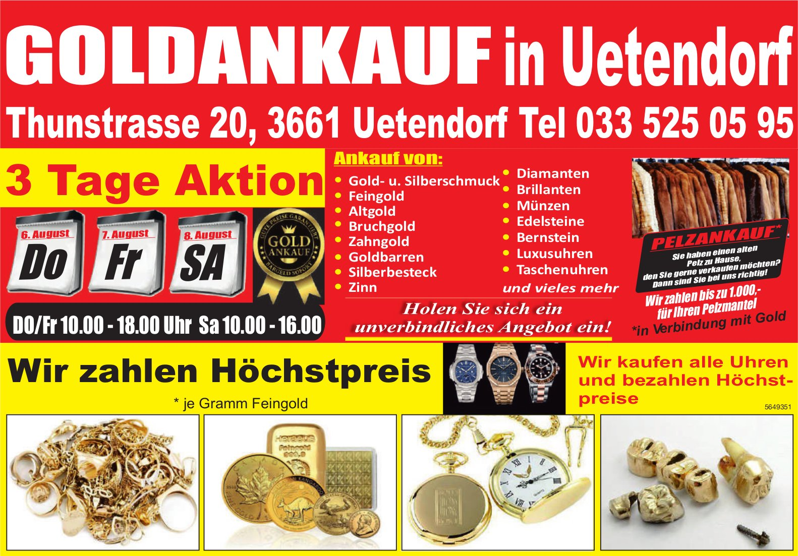 Goldankauf in Uetendorf,  6./7./8. August