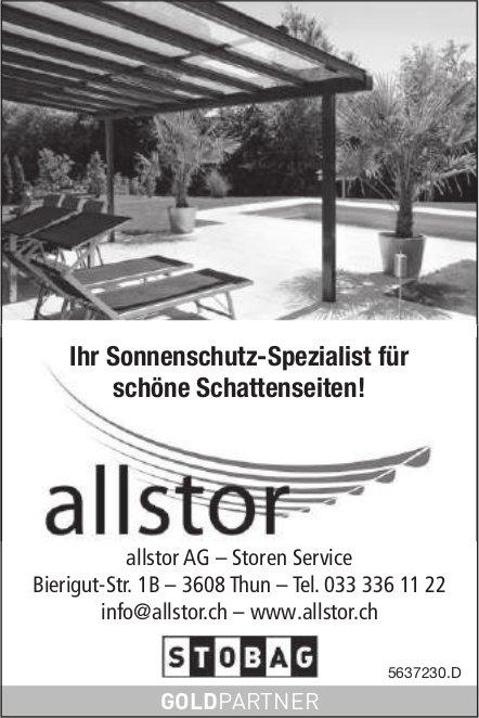 Allstor AG – Storen Service, Thun - Ihr Sonnenschutz-Spezialist für schöne Schattenseiten!