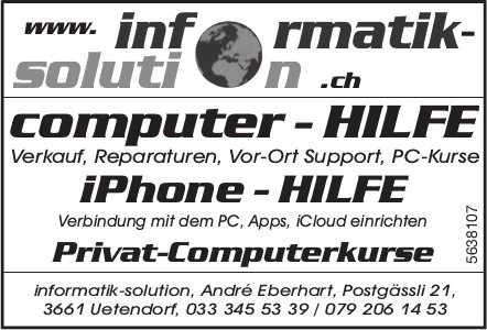 Informatik-Solution, Uetendorf - Computer-Hilfe, iPhone-Hilfe, Privat-Computerkurse