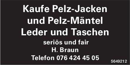 H. Braun - Kaufe Pelz-Jacken und Pelz-Mäntel Leder und Taschen