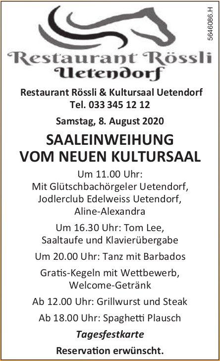 Saaleinweihung vom Neuen Kultursaal, 8. August, Restaurant Rössli, Uetendorf