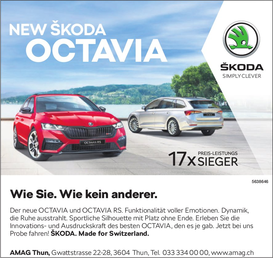 AMAG, Thun - New Skoda Octavia. Wie Sie. Wie kein anderer.