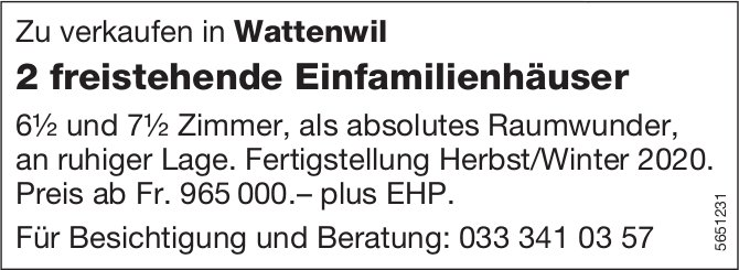 2 freistehende Einfamilienhäuser, 6.5 und 7.5 Zimmer-Wohnung, Wattenwil, zu verkaufen
