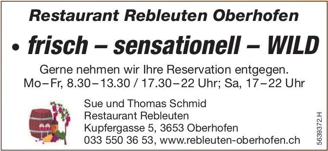 Restaurant Rebleuten Oberhofen: frisch – sensationell – WILD