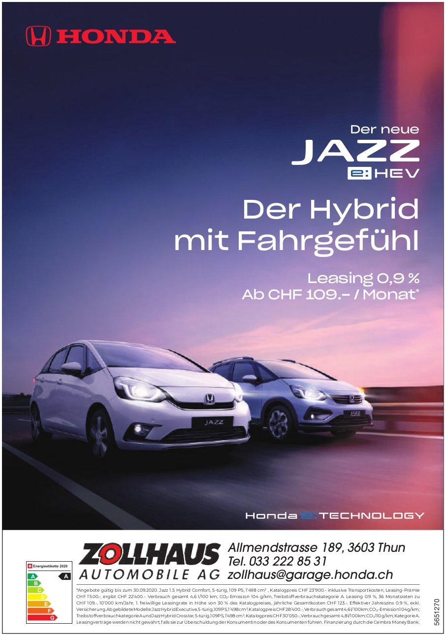 Zollhaus Automobile AG, Thun - Der neue Jazz e:HEV: Der Hybrid mit Fahrgefühl