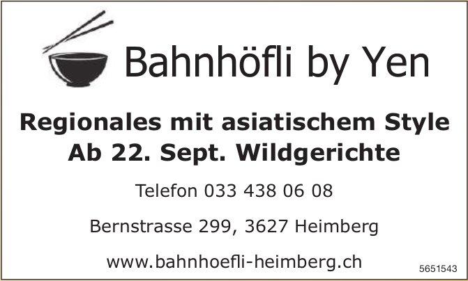 Bahnhöfli by Yen, Heimberg - Regionales mit asiatischem Style/ Ab 22. Sept. Wildgerichte