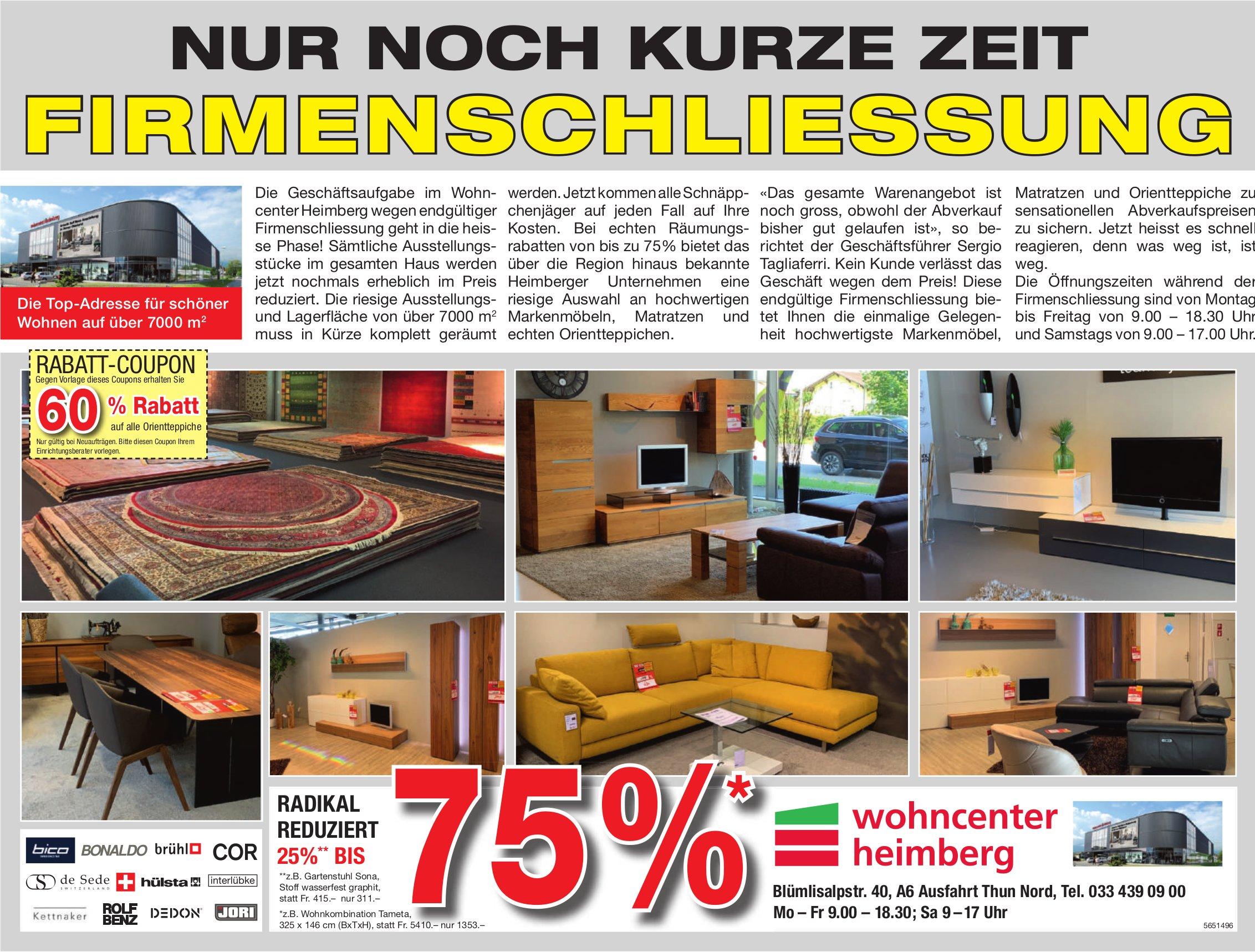 Wohncenter, Heimberg - Nur noch kurze Zeit,  Firmenschliessung