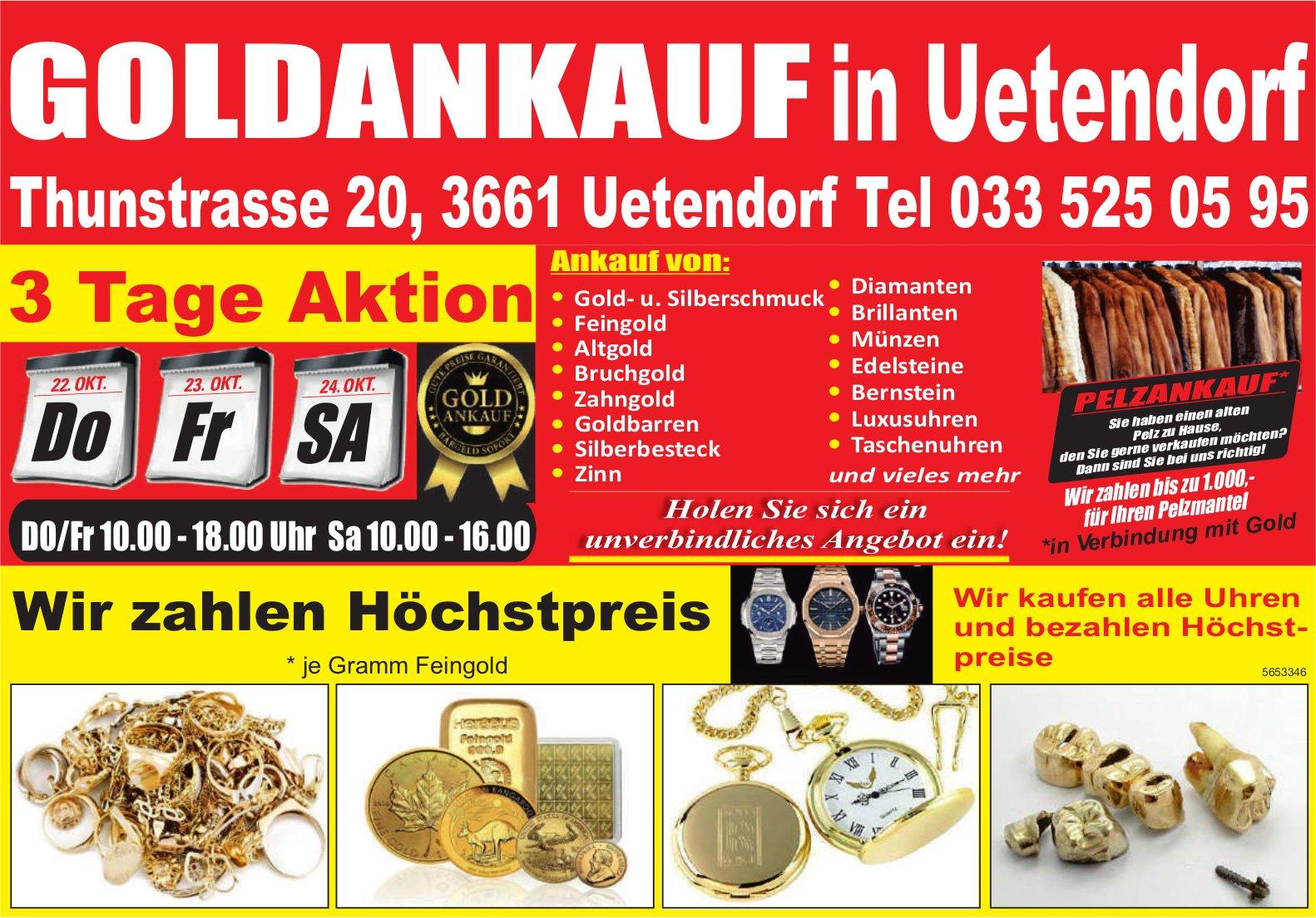 Goldankauf in Uetendorf, 22./23./24. Oktober