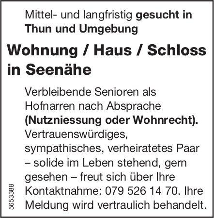 Wohnung / Haus / Schloss in Seenähe, Thun, zu mieten gesucht