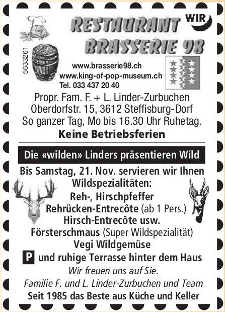 Restaurant Brasserie 98, Steffisburg - Die «wilden» Linders präsentieren Wild