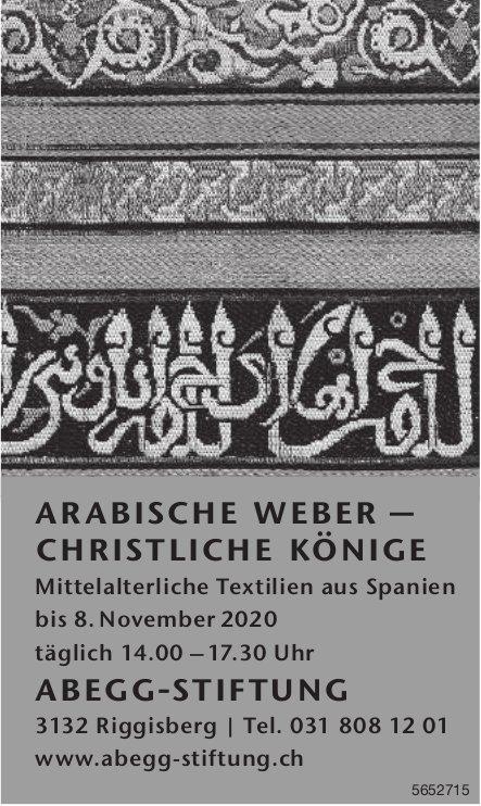 Abegg Stiftung, Riggisberg - Arabische Weber – Christliche Könige bis 8. November