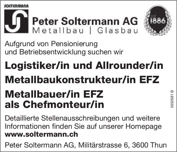 Logistiker/in und Allrounder/in, Metallbaukonstrukteur/in EFZ & Metallbauer/in EFZ, Peter Soltermann AG, Thun,  gesucht