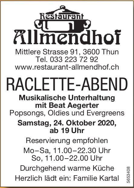 RACLETTE-ABEND, 24. Oktober, Thun