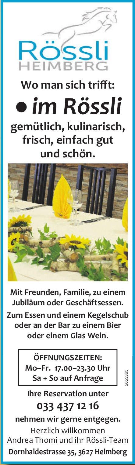 Rössli Heimberg - Gemütlich, kulinarisch, frisch, einfach gut und schön.