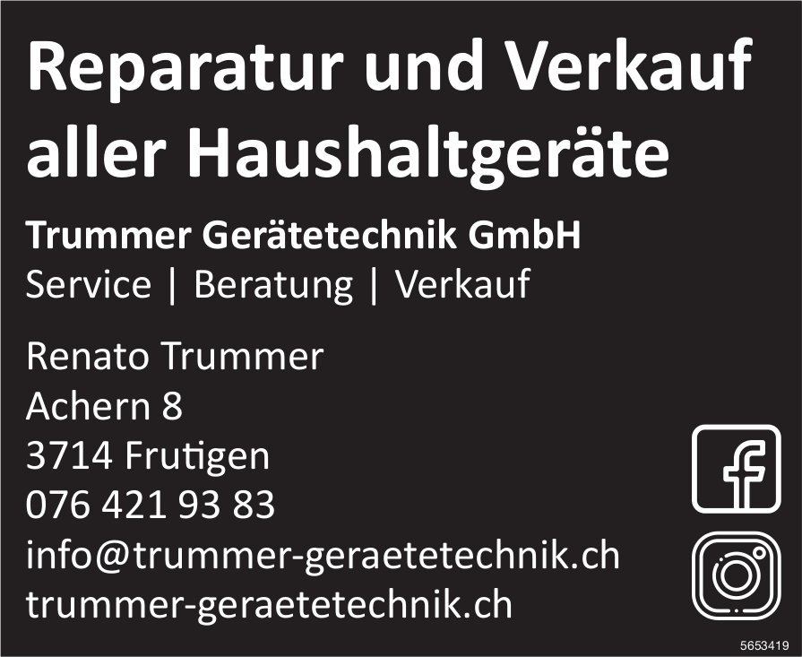 Trummer Gerätetechnik GmbH, Frutigen - Reparatur und Verkauf aller Haushaltgeräte