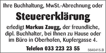 Oberhofen - Markus Zaugg erledigt Ihre Buchhaltung, MwSt.-Abrechnung oder Steuererklärung