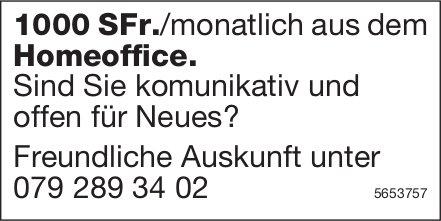 1000 SFr./monatlich aus dem Homeoffice., zu vergeben