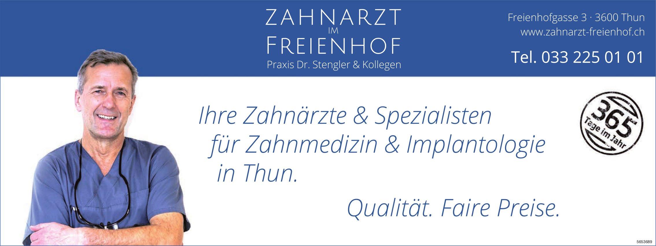Zahnarzt im Freienhof, Thun - Ihre Zahnärzte & Spezialisten für Zahnmedizin & Implantologie
