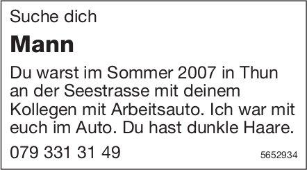 Suche dich Mann Du warst im Sommer 2007 in Thun