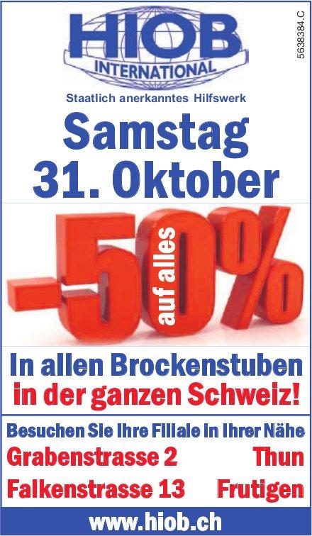 Samstag 31. Oktober -50% in allen Brockenstuben in der ganzen Schweiz! HIOB International