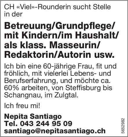 CH «Viel»-Rounderin sucht Stelle in der Betreuung/Grundpflege/ mit Kindern/im Haushalt..., Steffisburg bis Schangnau