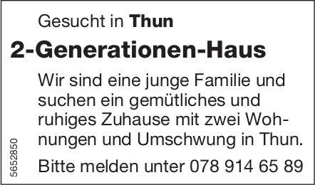 2-Generationen-Haus, Thun, zu kaufen gesucht