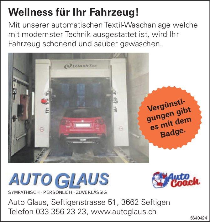 Auto Glaus, Seftigen - Wellness für Ihr Fahrzeug!