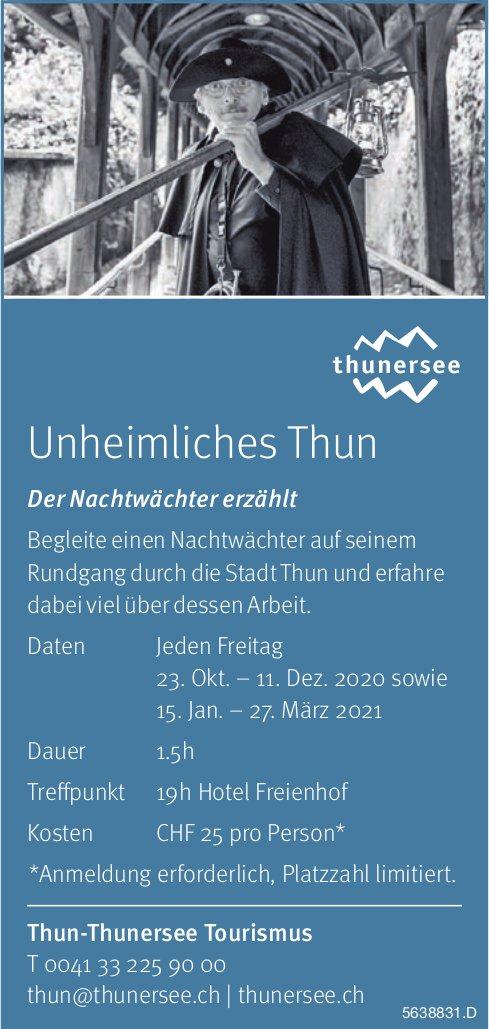 Thun-Thunersee Tourismus - Unheimliches Thun: Der Nachtwächter erzählt, jeden Freitag