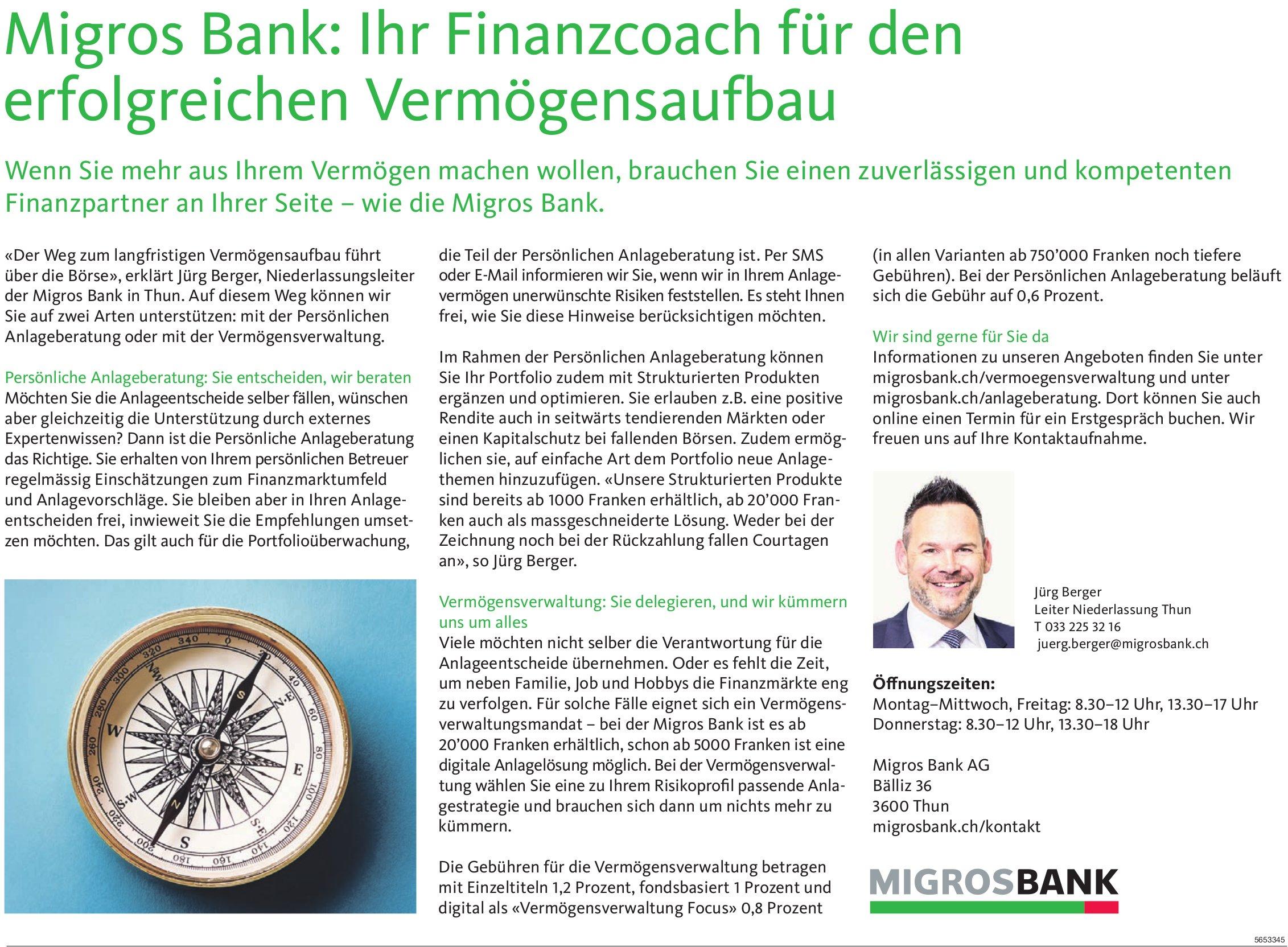 Migros Bank AG, Thun - Migros Bank: Ihr Finanzcoach für den erfolgreichen Vermögensaufbau
