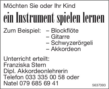 Franziska Stern - Möchten Sie oder Ihr Kind ein Instrument spielen lernen