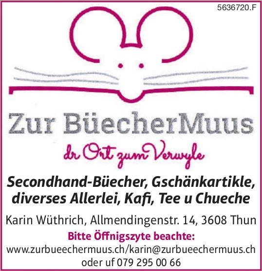 Zur Büecher Muus, Thun - Secondhand-Büecher, Gschänkartikle,  diverses Allerlei,  Kafi,  Tee u Chueche