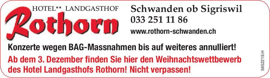 Landgasthaus Rothorn, Schwanden ob Sigriswil - Konzerte wegen BAG-Massnahmen bis auf weiteres annulliert!