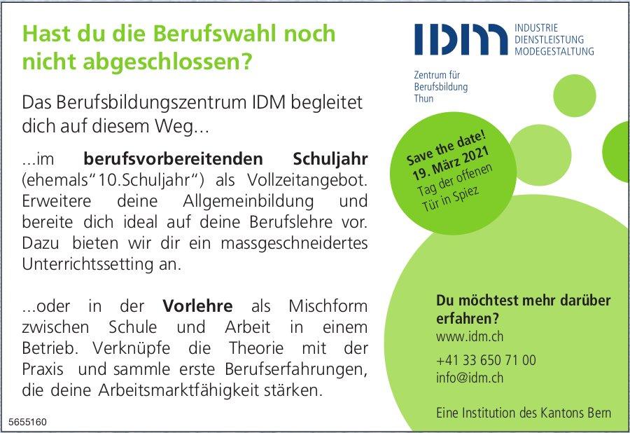 IDM Zentrum für Berufsbildung Thun - Hast du die Berufswahl noch nicht abgeschlossen?