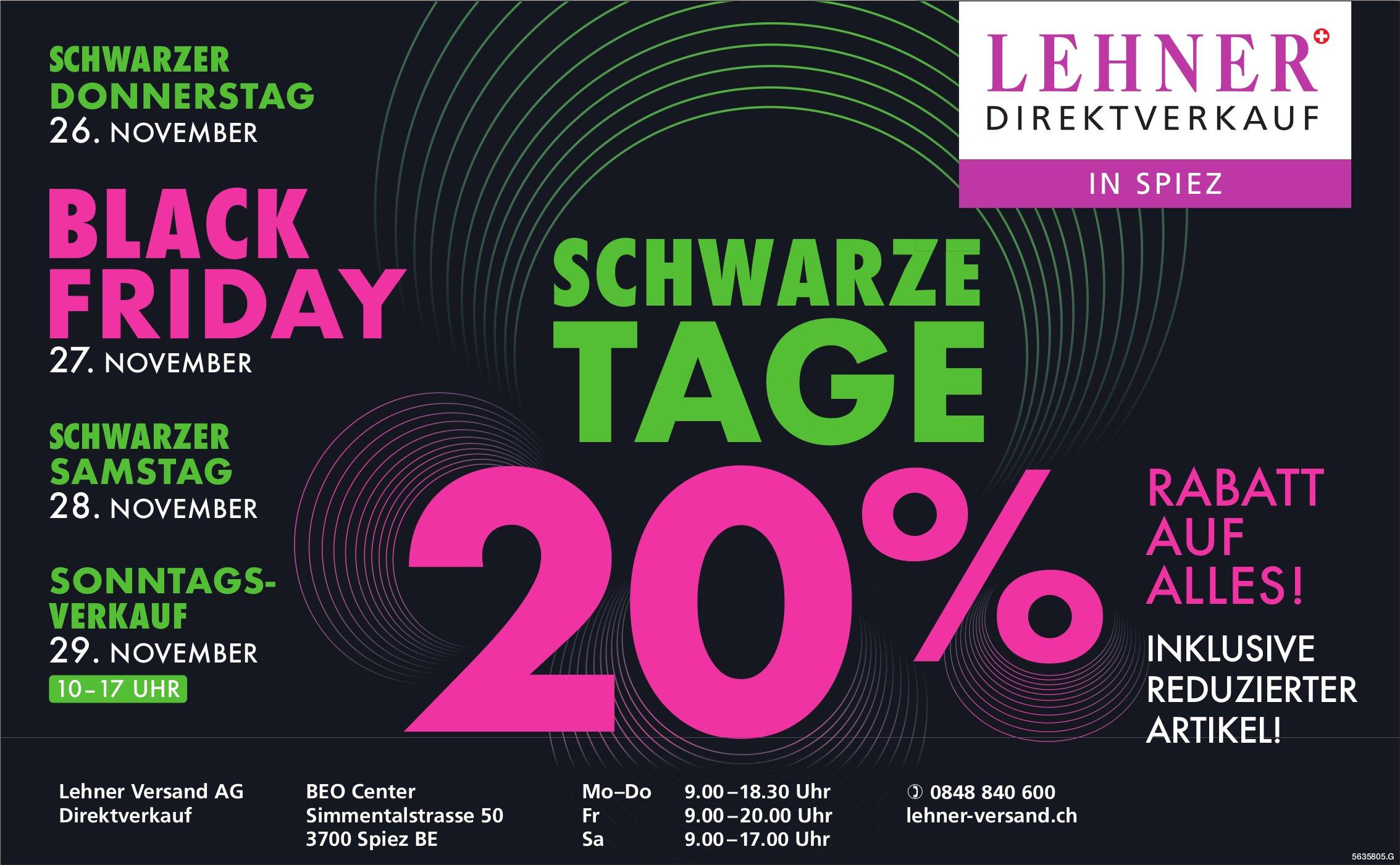 Schwarze Tage, 20% auf alles!, 26. November, Lehner Versand AG Direktverkauf, Spiez