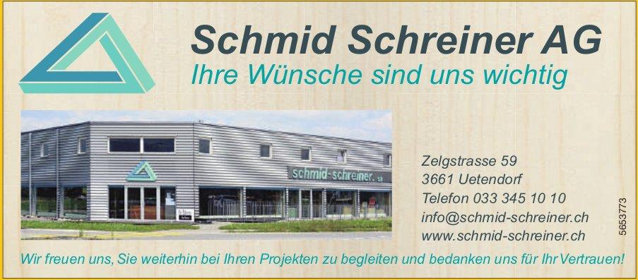 Schmid Schreiner AG, Uetendorf - Ihre Wünsche sind uns wichtig