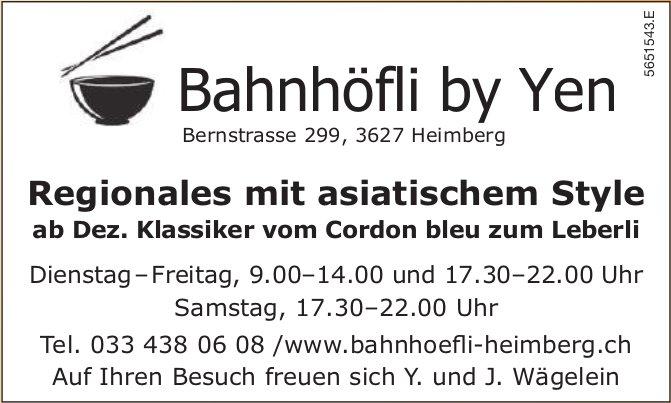 Bahnhöfli by Yen, Heimberg - Regionales mit asiatischem Style ab Dez. Klassiker vom Cordon bleu zum Leberli