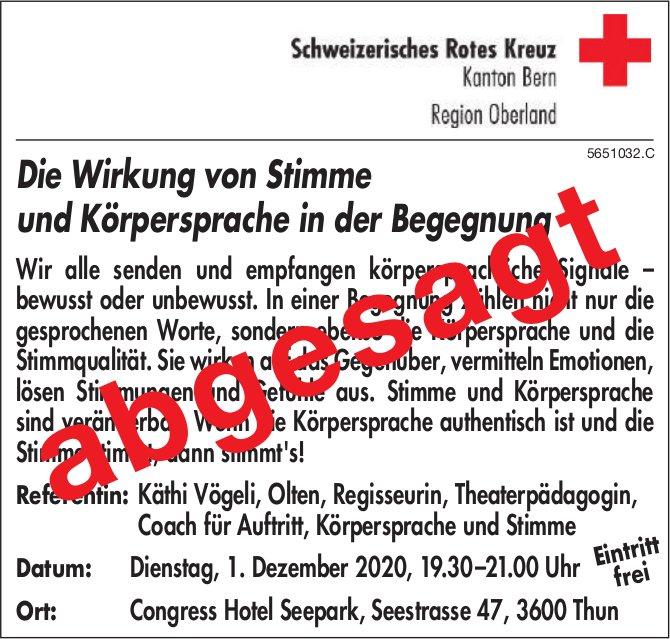 """Schweizerisches Rotes Kreuz, Thun - Referat """"Die Wirkung von Stimme und Körpersprache in der Begegnung"""" abgesagt"""