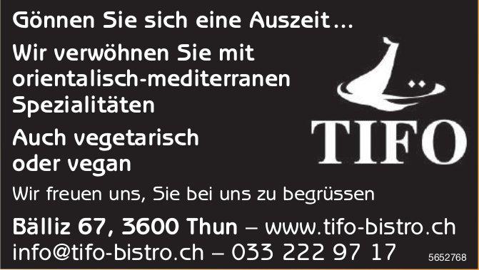 Tifo Bistro, Thun - Gönnen Sie sich eine Auszeit ... Wir verwöhnen Sie mit orientalisch-mediterranen Spezialitäten