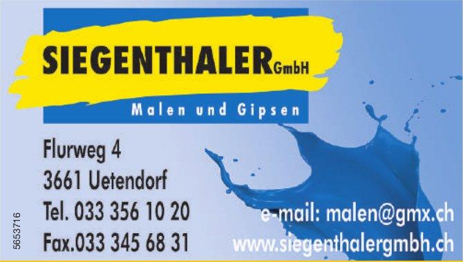 Siegenthaler GmbH, Uetendorf - Malen und Gipsen